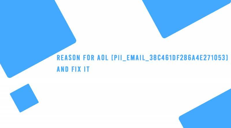 AOL [pii_email_38c461df286a4e271053]